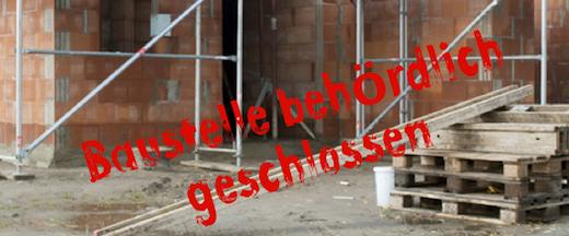 Baustelle geschlossen