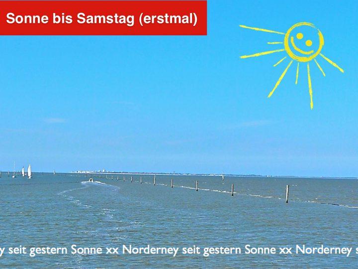Sonne bis Samstag