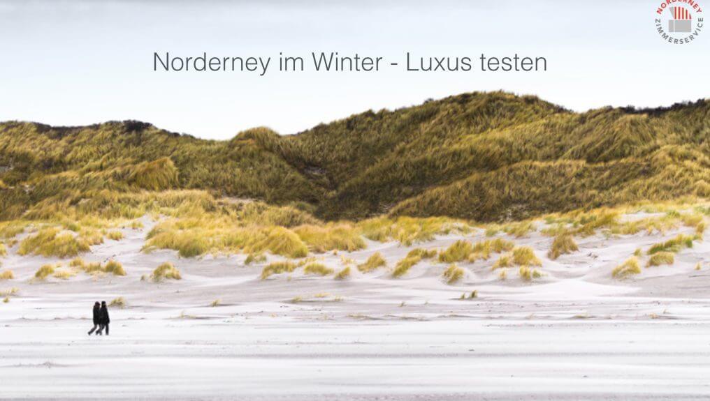 norderney im winter Luxus testen an der Nordsee